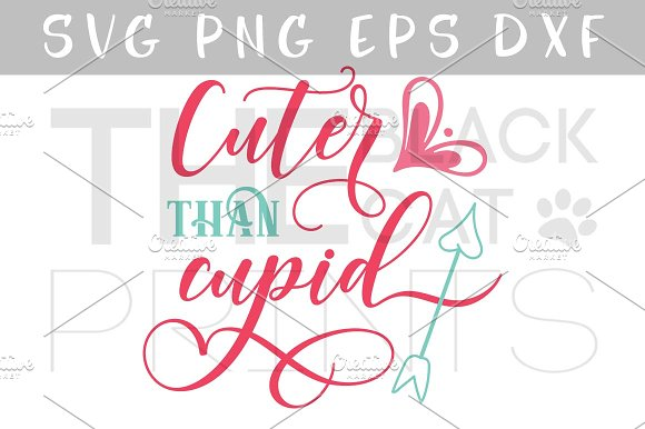 Cuter Than Cupid SVG DXF PNG EPS