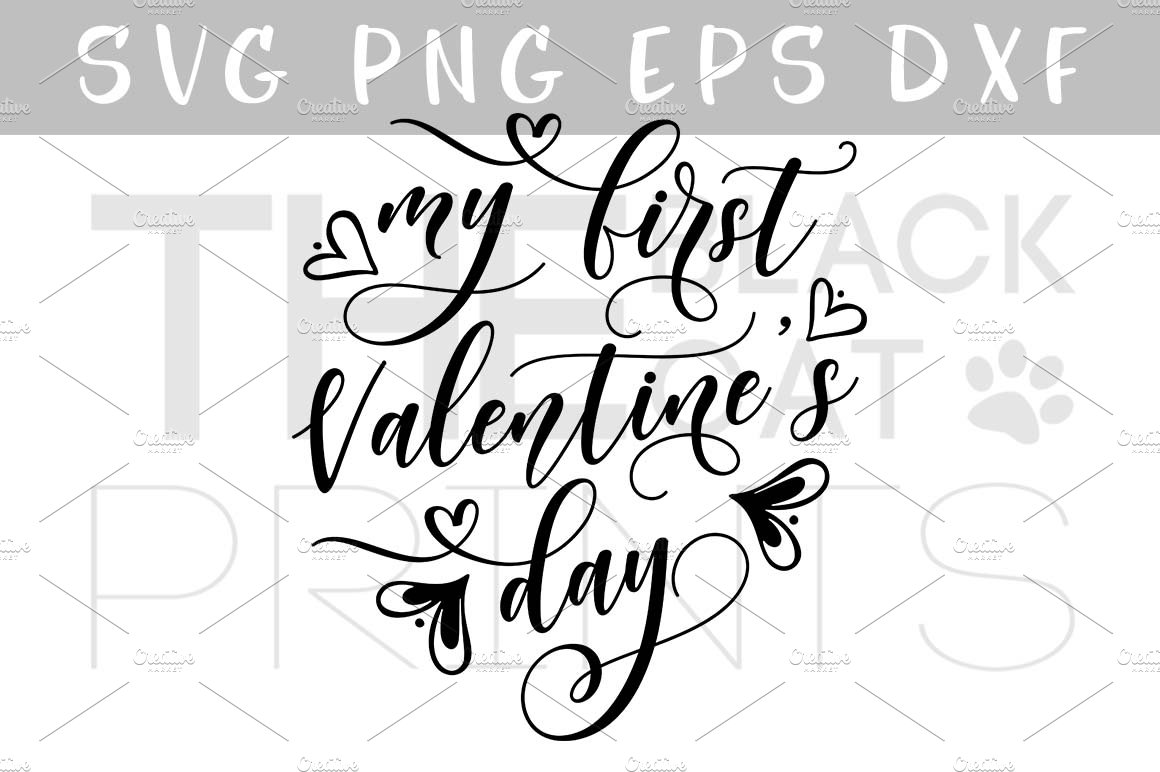 My First Valentine S Day Svg Dxf Png Illustrations Creative Market
