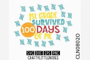 First Grade Survived 100 Days SVG