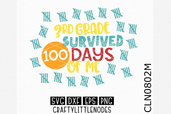 Third Grade Survived 100 Days SVG