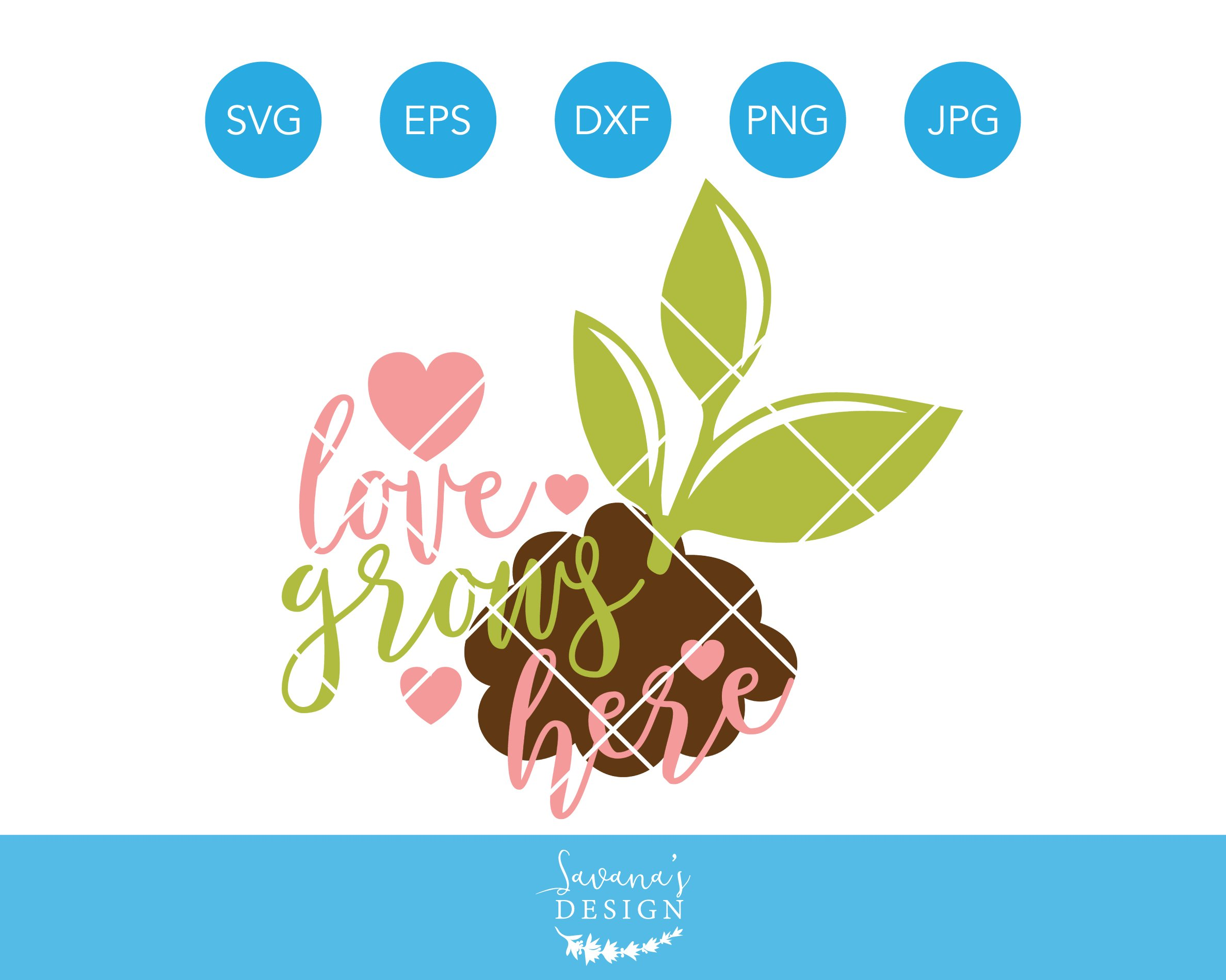 Download Love Grows Here SVG Family Cut File | Custom-Designed ...