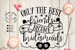 Bridesmaid Cut File and Printable