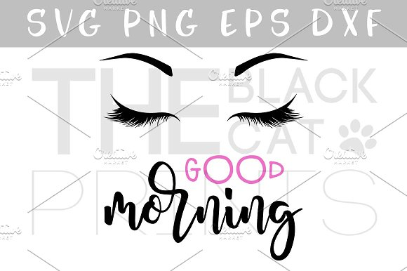 Lashes SVG DXF PNG EPS Morning SVG