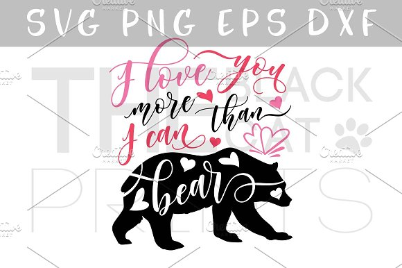 I love you more than I can bear SVG in Illustrations