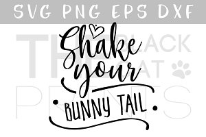 Shake your bunny tail SVG DXF PNG