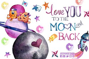 Love you to the moon,  outer space