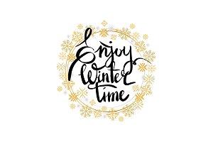 Enjoy Winter Time Inscription Written in Frame