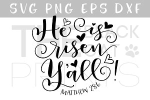 He is Risen Y'all! SVG DXF PNG EPS