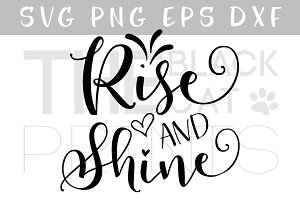 Rise and shine SVG DXF PNG EPS