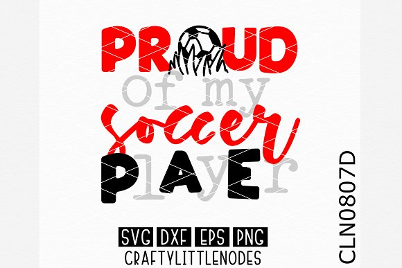Proud Of My Soccer Player