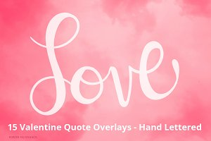 Valentine Text and Quote Overlays