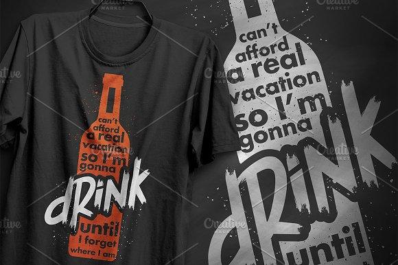 I'm Gonna Drink T-Shirt Design