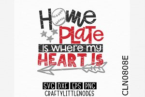 Home Plate Is Where My Heart Is SVG