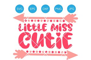 Little Miss Cutie SVG Cutting File