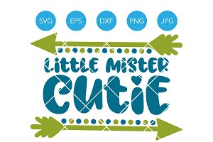 Little Mister Cutie SVG Cutting File