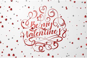 Be my Valentines lettering for greeting card.