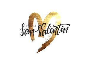Spanish Feliz san Valentin. Golden heart, smear paint brush with bright sparkles.