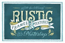Rustic Frames & Textures - Photoshop