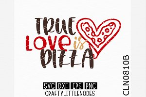 True Love Is PIzza