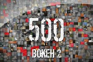 500 Bokeh 2