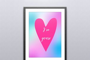 I'm yours. Valentine's greeting card