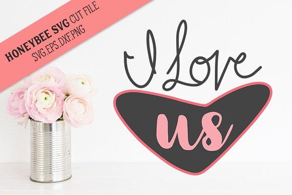 I Love Us Valentine Cut file