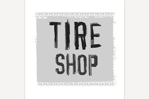 Tire Shop Lettering