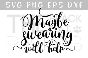 Maybe swearing will help SVG DXF PNG