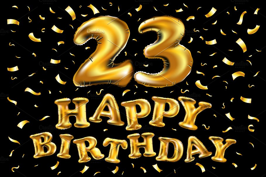 Happy Birthday 23 Gold Balloon Graphics Creative Market