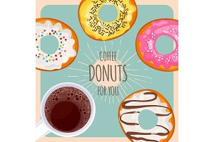 Coffee and sweet donuts for you promotional poster