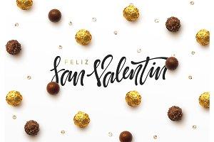 Feliz San Valentin. Phrase Spanish language.