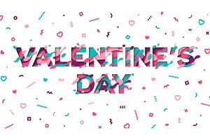 Valentines day typography and confetti