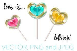 Love is... lollipop!