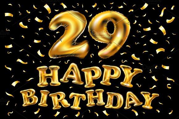 Happy Birthday 29 Gold Balloon Graphics Creative Market