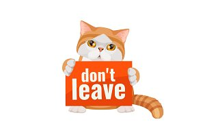 Don t leave me poster with cute kitten red and white