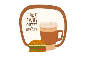 Coffee and burger. Fast food to takeaway. Vector illustration.