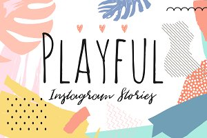 PLAYFUL Instagram Story Designs