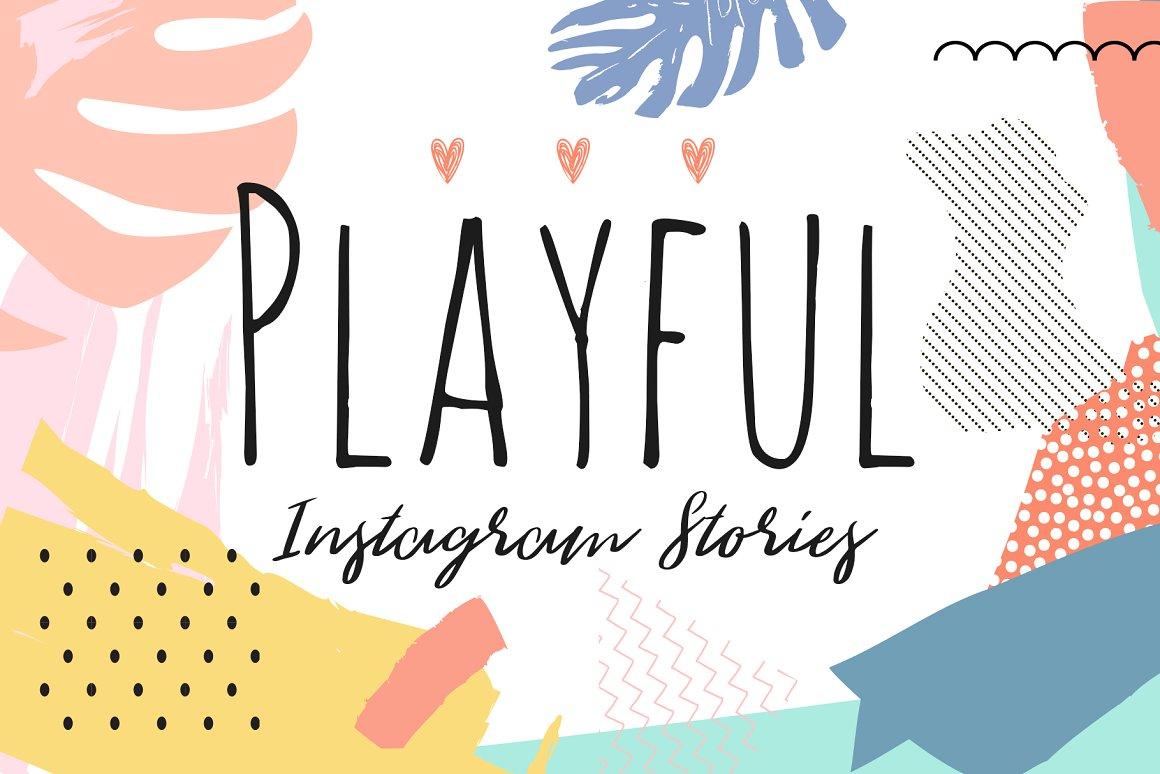 PLAYFUL Instagram Story Designs