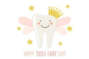 Cute Tooth Fairy Day greeting card as funny smiling cartoon character of tooth fairy with crown and hand written text