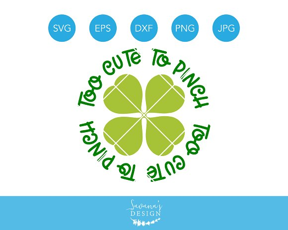 Download St Patrick's Day Svg, Too Cute To Pinch , Svg, Dxf Cut File SVG