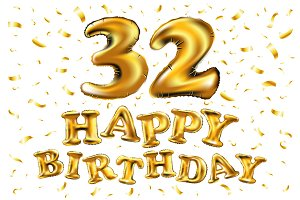 happy birthday 32 gold balloon