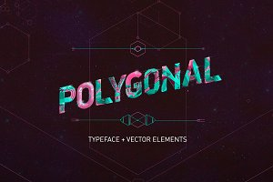 Polygonal Typeface + Vector Elements