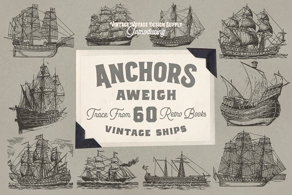 Anchors Aweigh 60 Vintage Ships