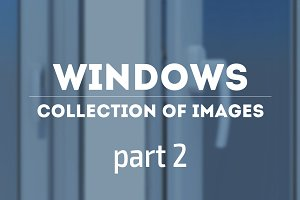Windows. Collection of image. Part 2