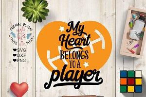My Heart Belongs to A Player