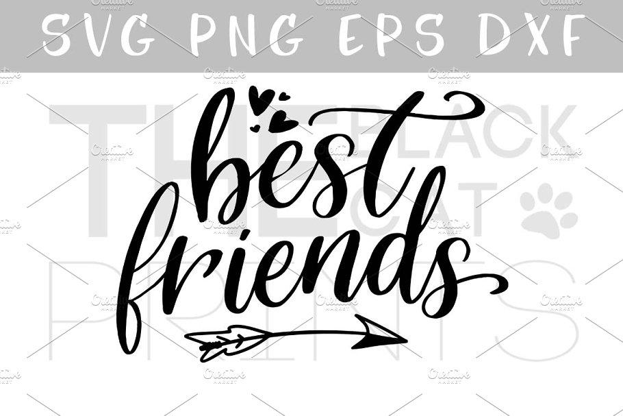 Best Friends Svg Dxf Png Eps Pre Designed Photoshop Graphics Creative Market