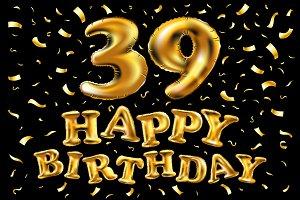 happy birthday 39 golden balloon