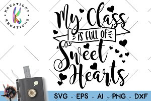 My class is full of Sweehearts svg