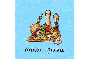 Vector colored hand drawn pizza, spices, onion and garlic pile with lettering on pizza ingridients background