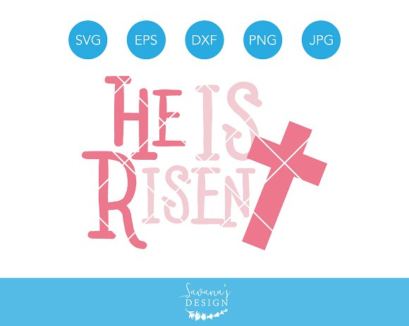 He Is Risen Easter SVG Cutting File